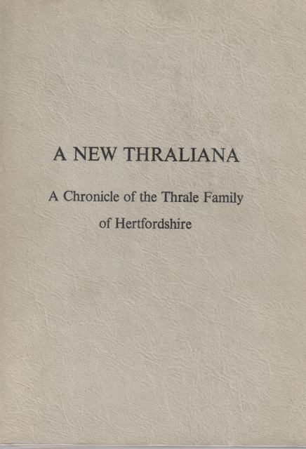 A new Thraliana - a chronicle of the Thrale family of Hertfordshire
