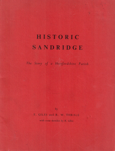 Publication - Historic Sandridge. The story of a Hertfordshire parish