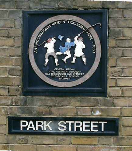 Park Street plaque of attack on Genral Haynau at Thrale brewery